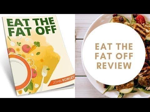 Eat The Fat Off john rowley